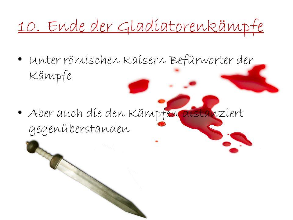 10. Ende der Gladiatorenkämpfe