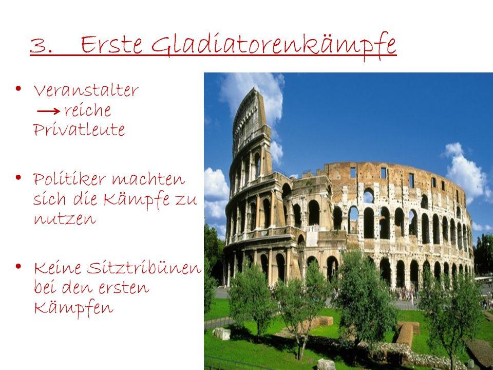 3. Erste Gladiatorenkämpfe