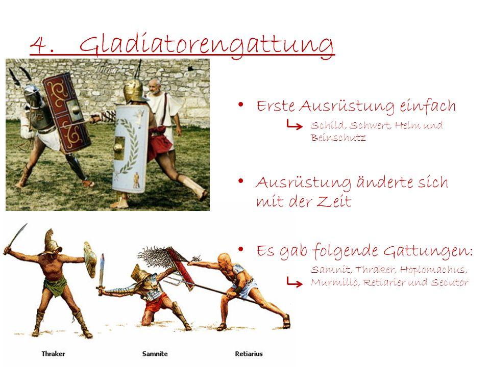 4. Gladiatorengattung Erste Ausrüstung einfach