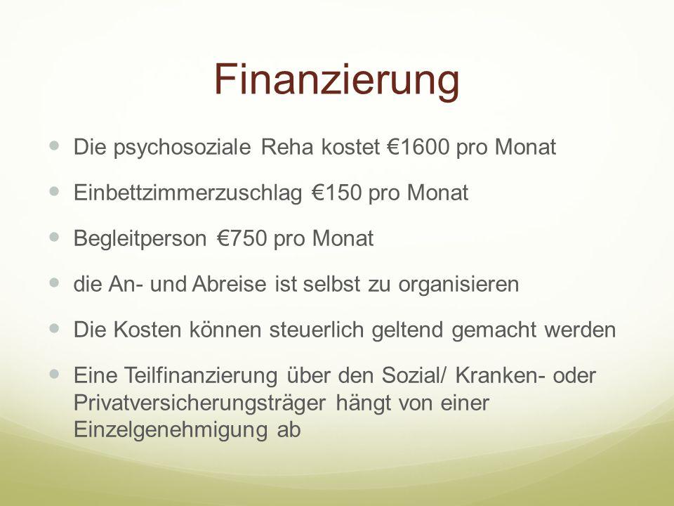 Finanzierung Die psychosoziale Reha kostet €1600 pro Monat