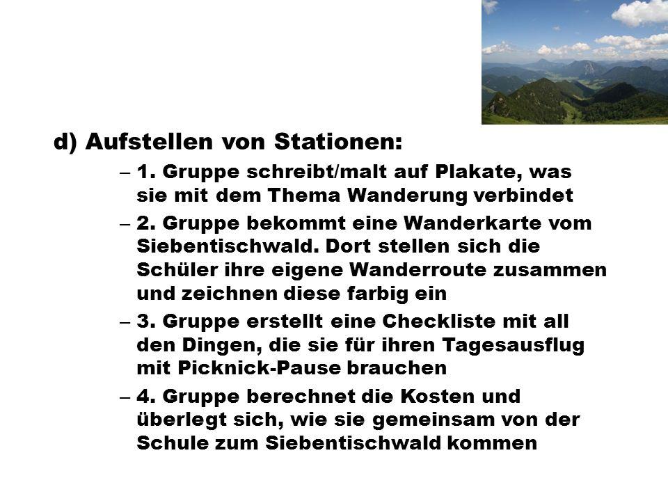 d) Aufstellen von Stationen: