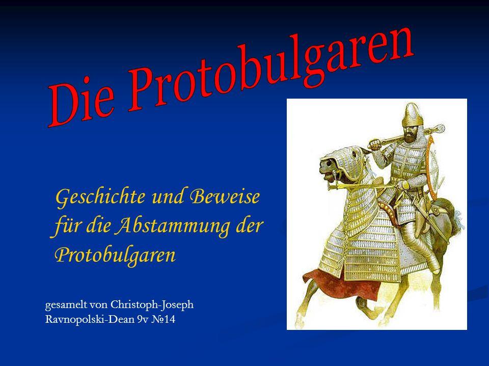 Geschichte und Beweise für die Abstammung der Protobulgaren