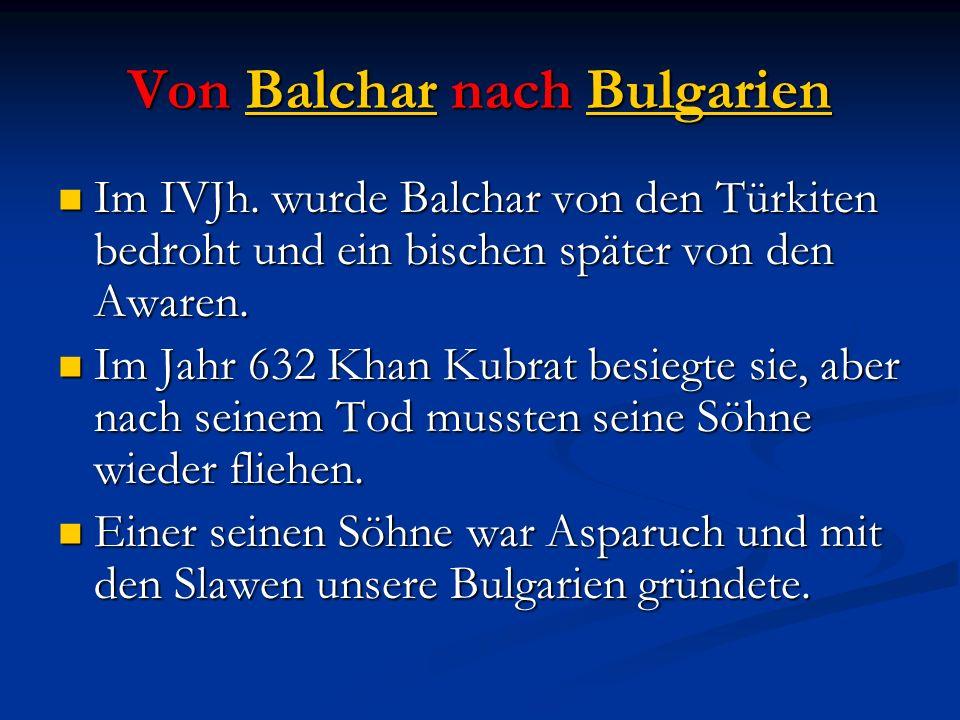 Von Balchar nach Bulgarien
