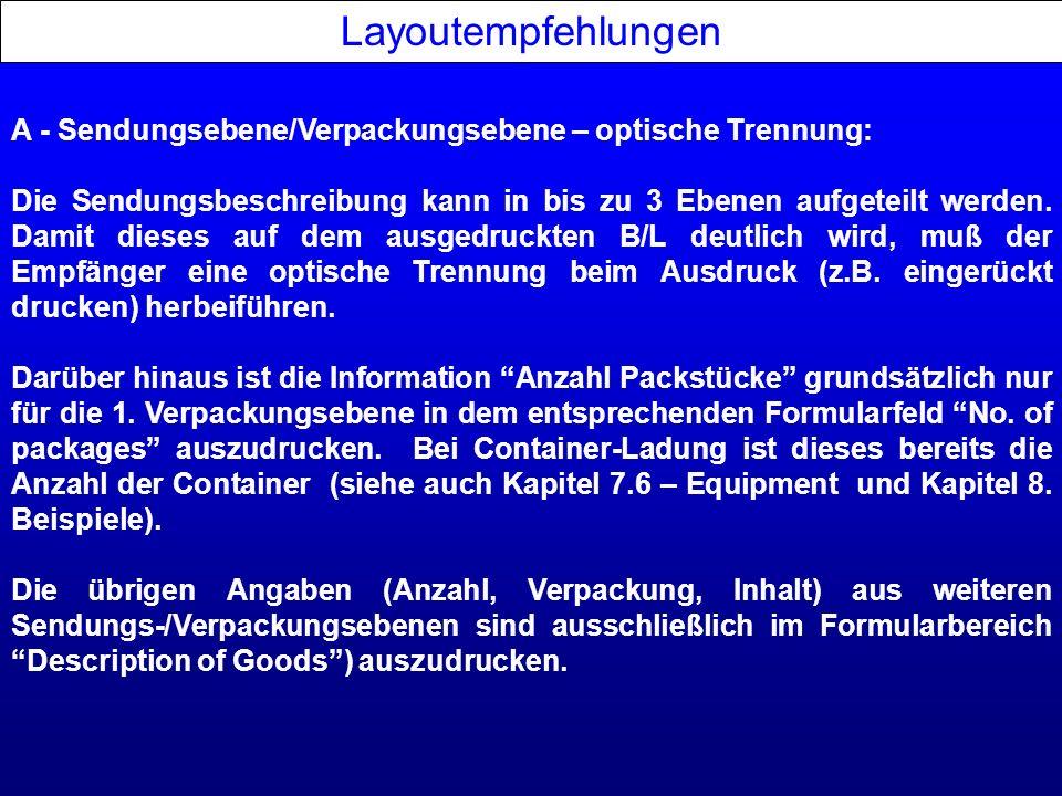Layoutempfehlungen A - Sendungsebene/Verpackungsebene – optische Trennung: