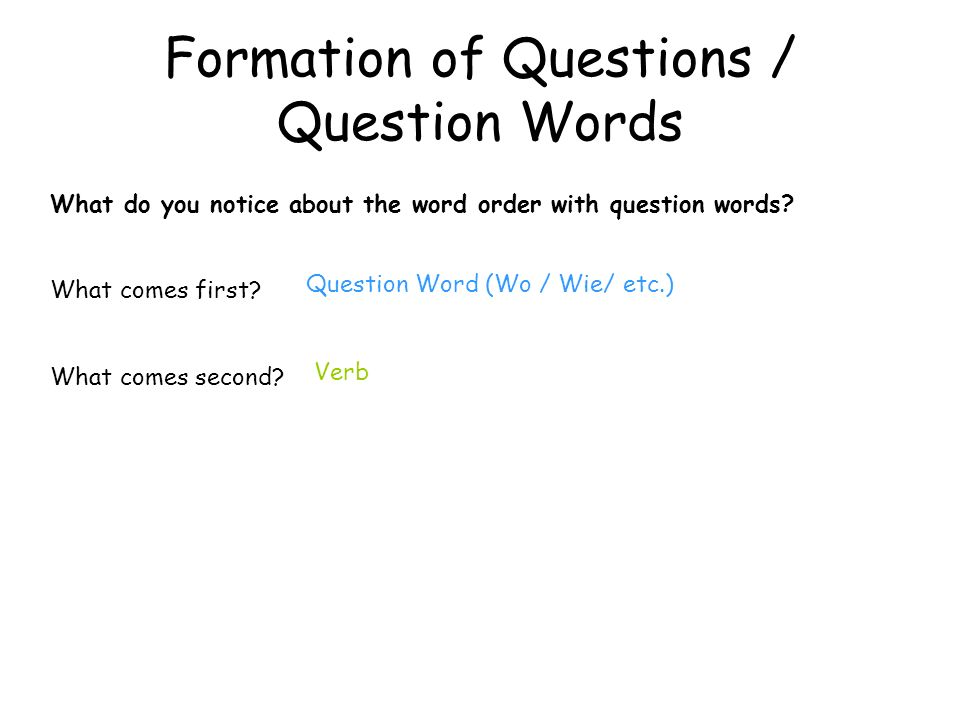 Formation of Questions / Question Words