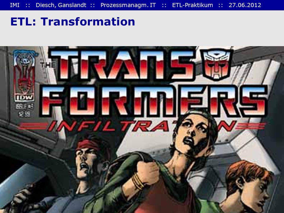 ETL: Transformation