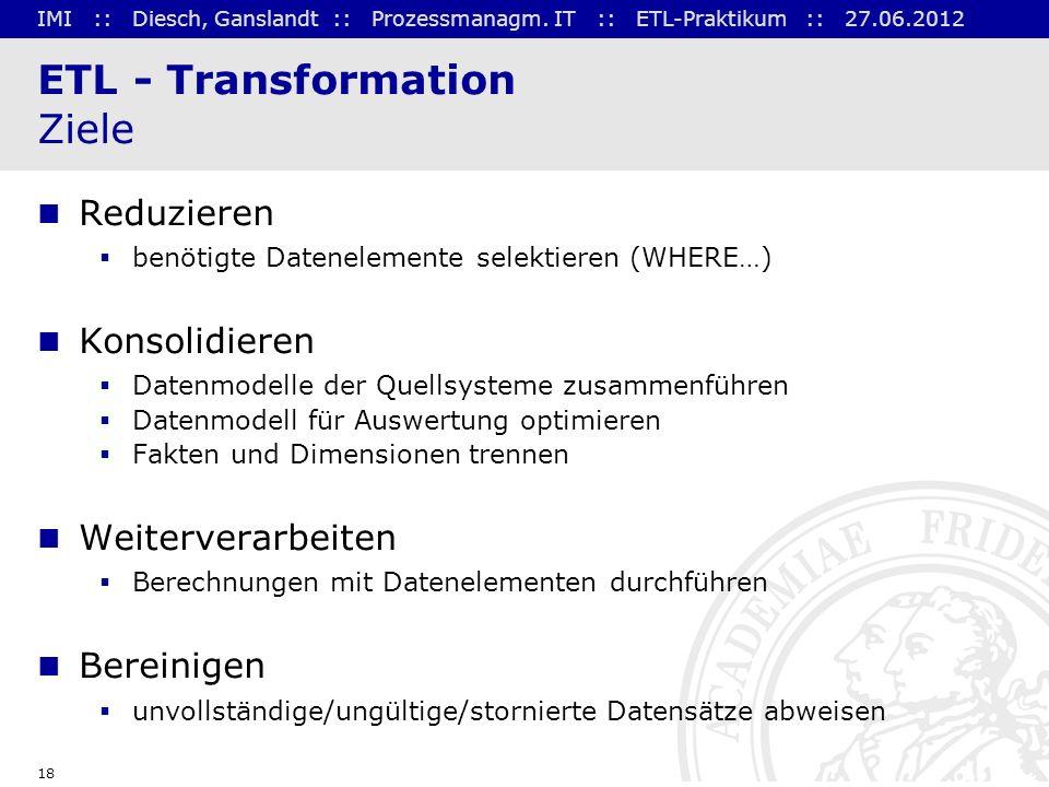 ETL - Transformation Ziele