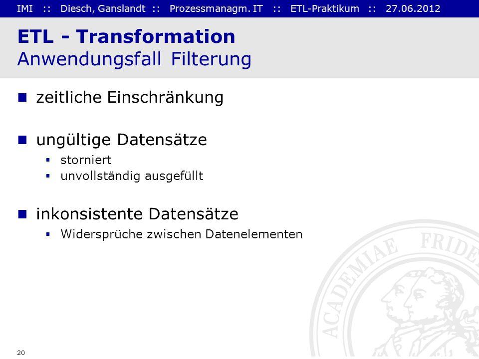 ETL - Transformation Anwendungsfall Filterung