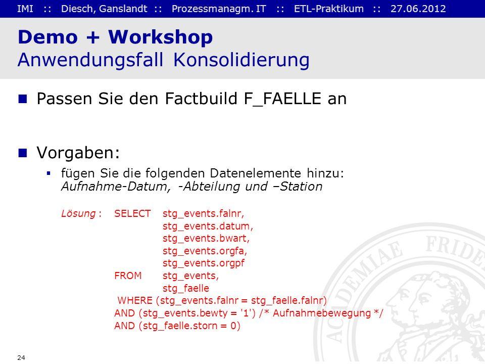 Demo + Workshop Anwendungsfall Konsolidierung