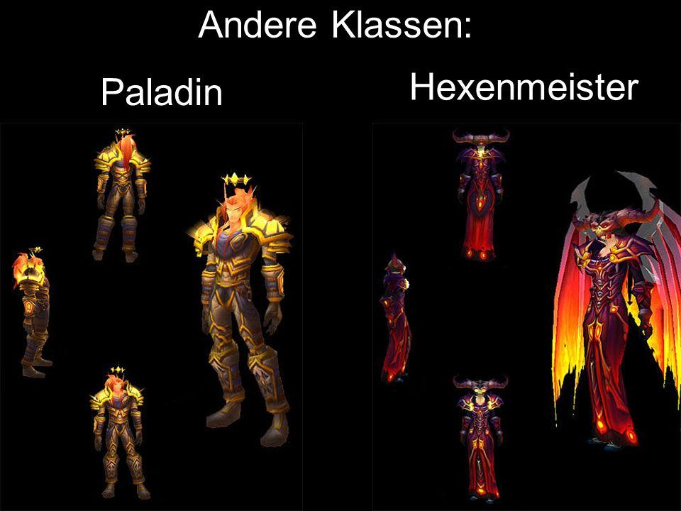 Andere Klassen: Hexenmeister Paladin