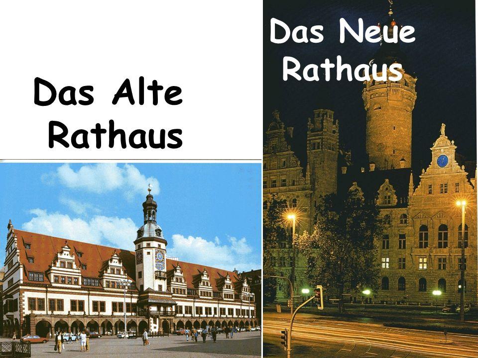 Das Neue Rathaus Das Alte Rathaus