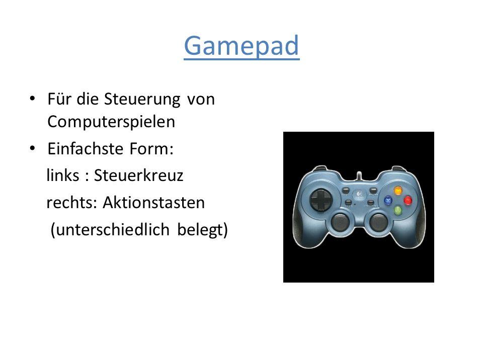 Gamepad Für die Steuerung von Computerspielen Einfachste Form: