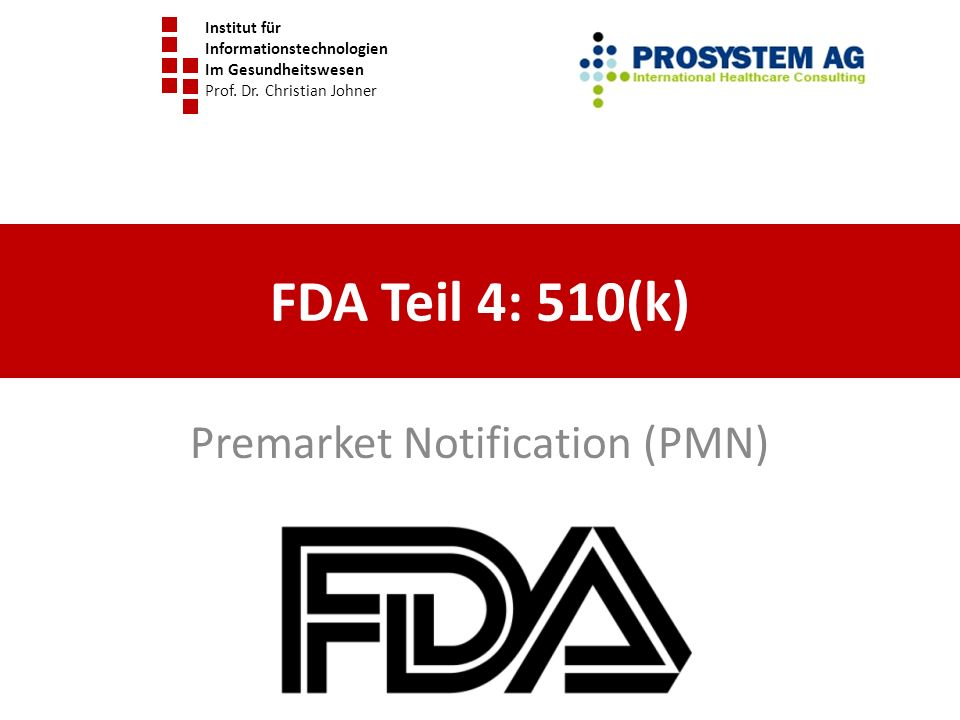 Premarket Notification (PMN)
