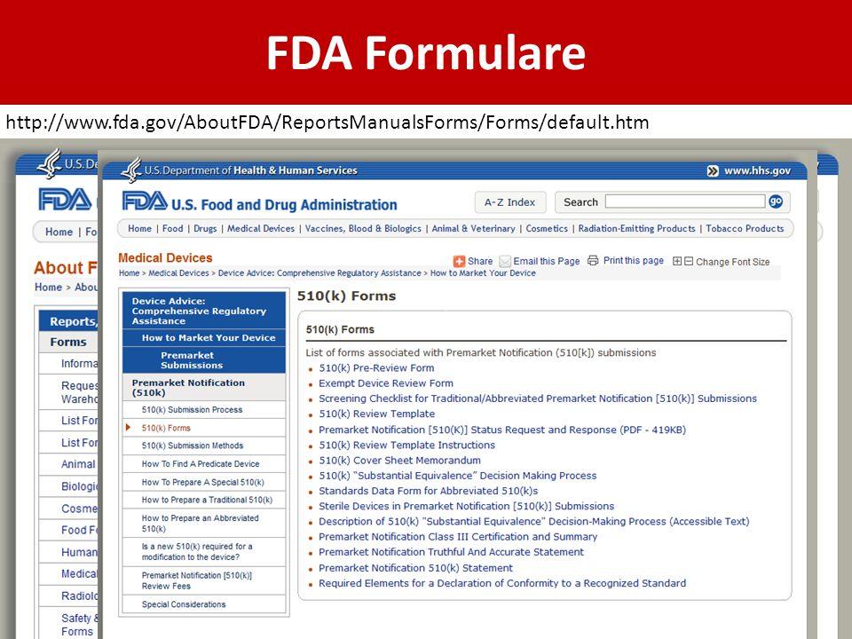 FDA Formulare http://www.fda.gov/AboutFDA/ReportsManualsForms/Forms/default.htm