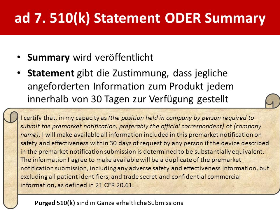 ad 7. 510(k) Statement ODER Summary