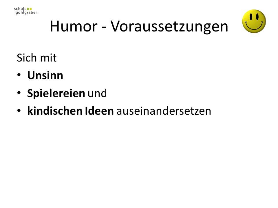 Humor - Voraussetzungen