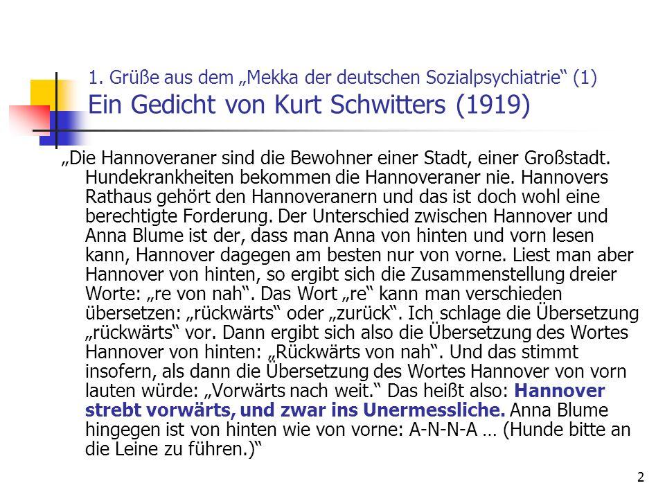 """1. Grüße aus dem """"Mekka der deutschen Sozialpsychiatrie (1) Ein Gedicht von Kurt Schwitters (1919)"""