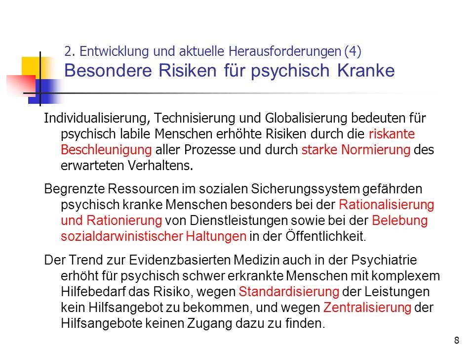 2. Entwicklung und aktuelle Herausforderungen (4) Besondere Risiken für psychisch Kranke