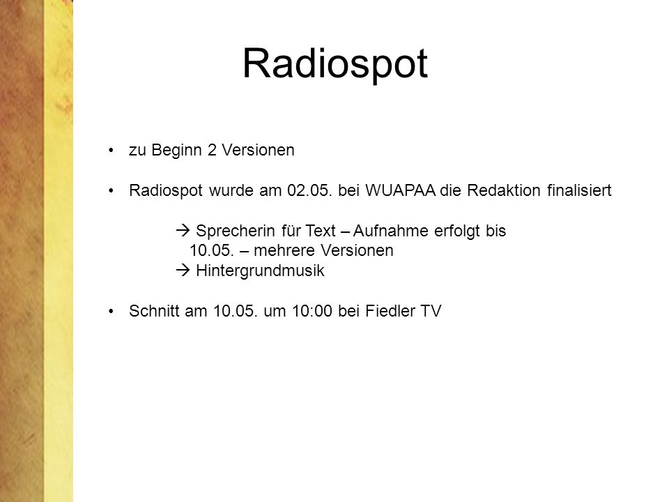 Radiospot zu Beginn 2 Versionen
