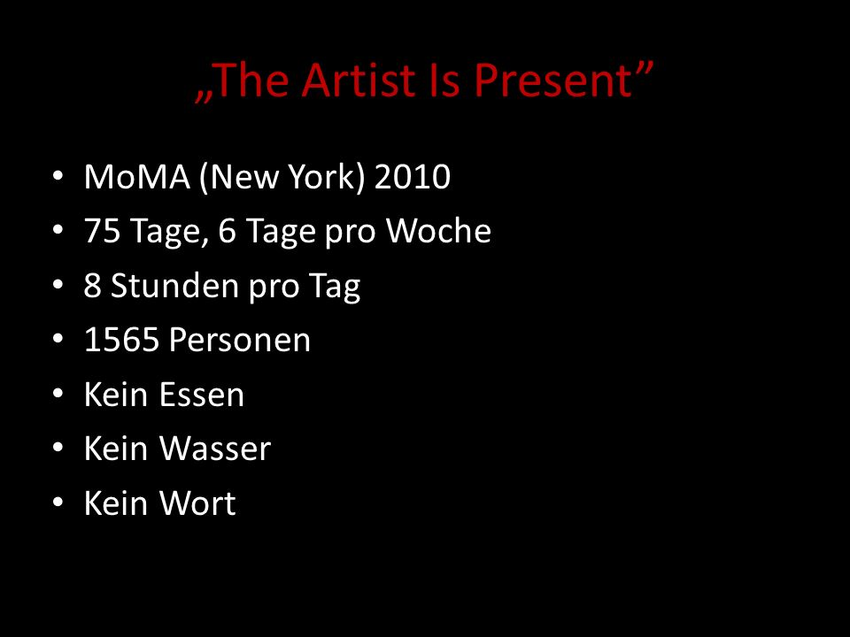 """The Artist Is Present"