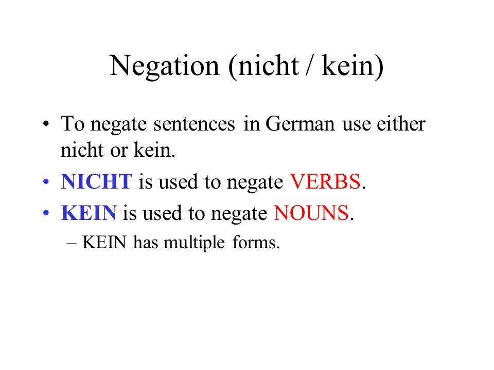 Negation (nicht / kein)