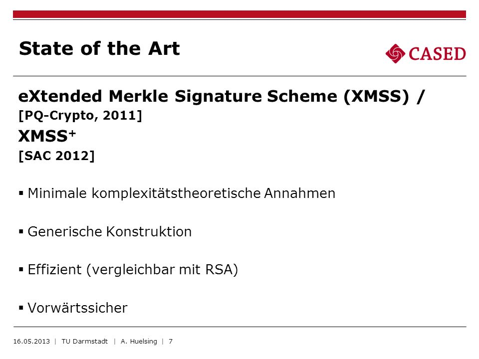 State of the Art eXtended Merkle Signature Scheme (XMSS) / XMSS+