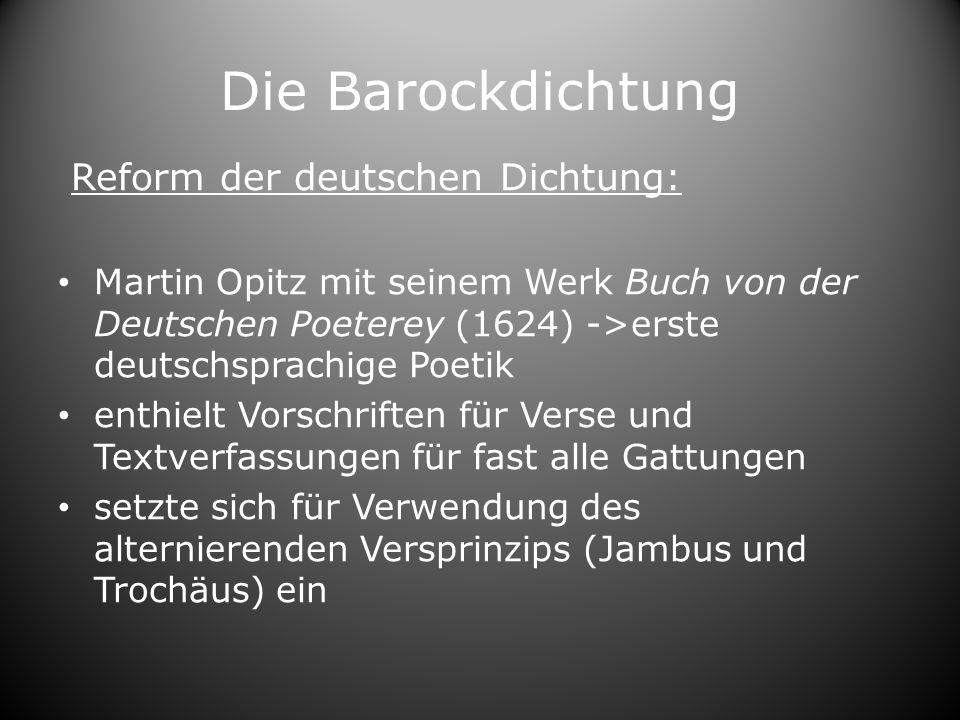 Die Barockdichtung Reform der deutschen Dichtung: