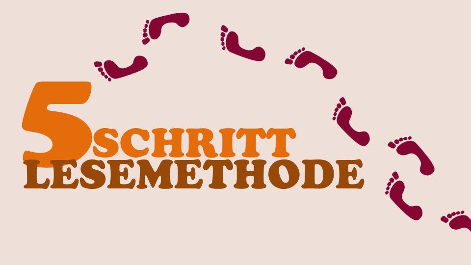 5 SCHRITT LESEMETHODE