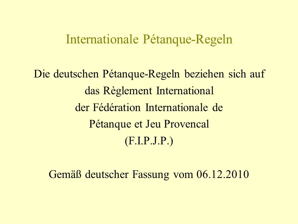 Internationale Pétanque-Regeln