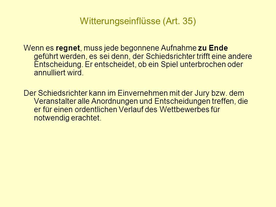 Witterungseinflüsse (Art. 35)