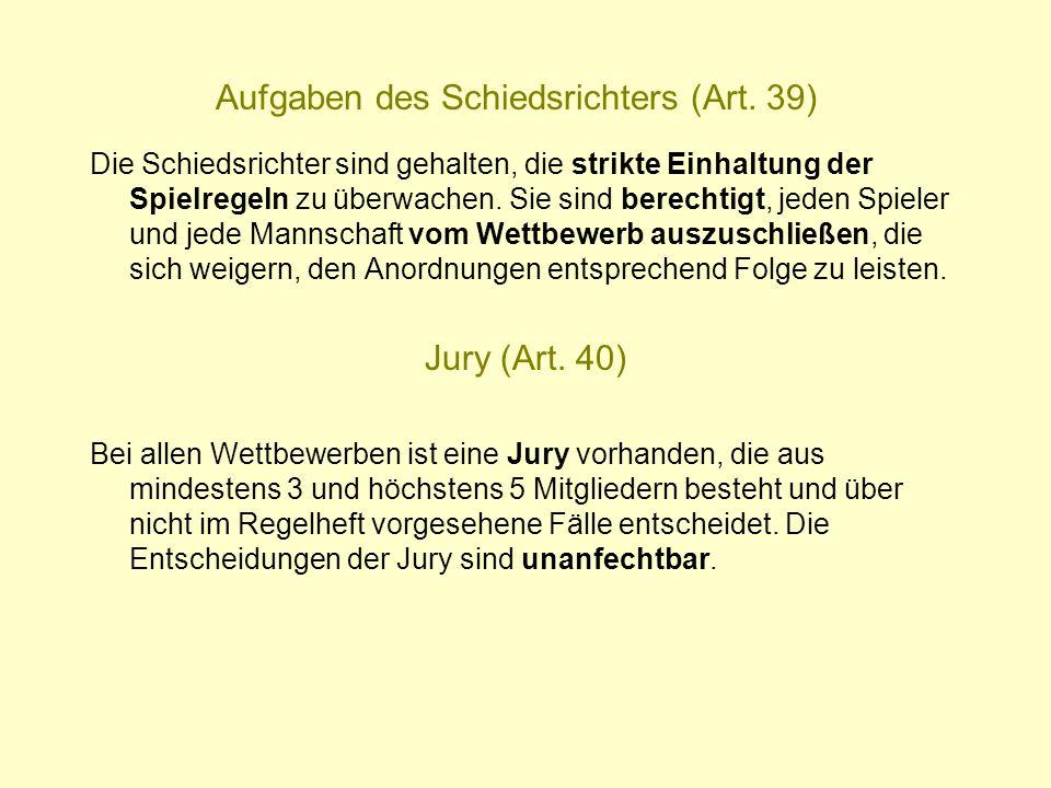 Aufgaben des Schiedsrichters (Art. 39)
