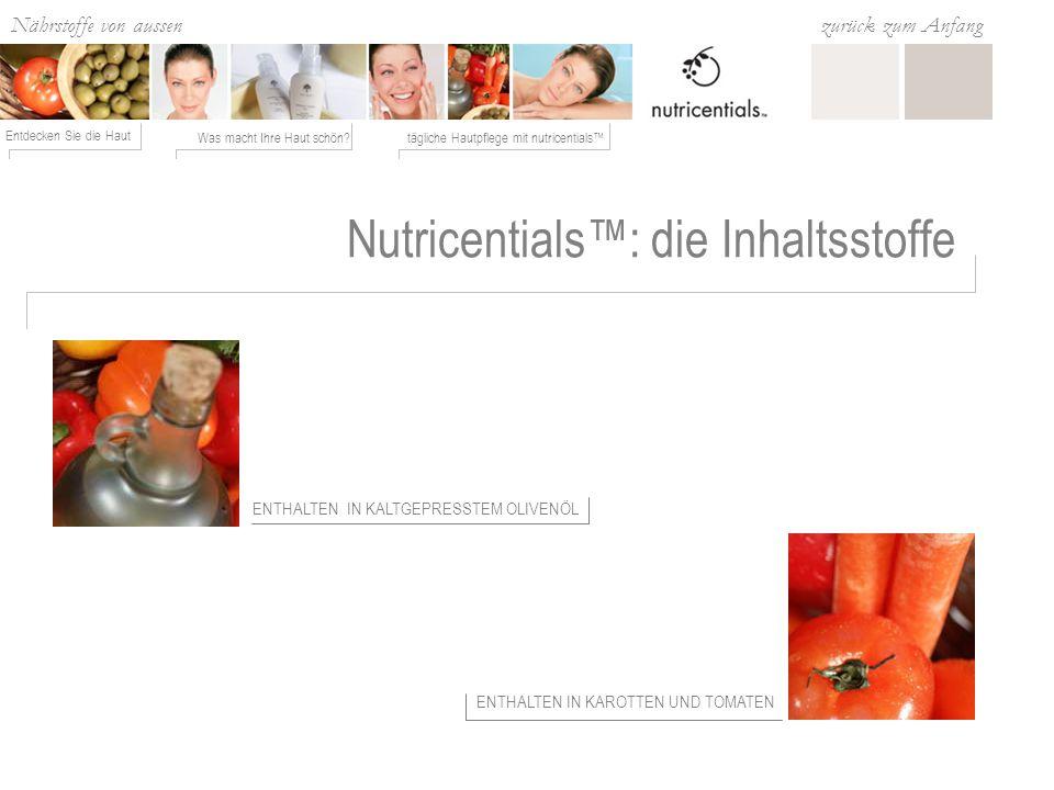 Nutricentials™: die Inhaltsstoffe