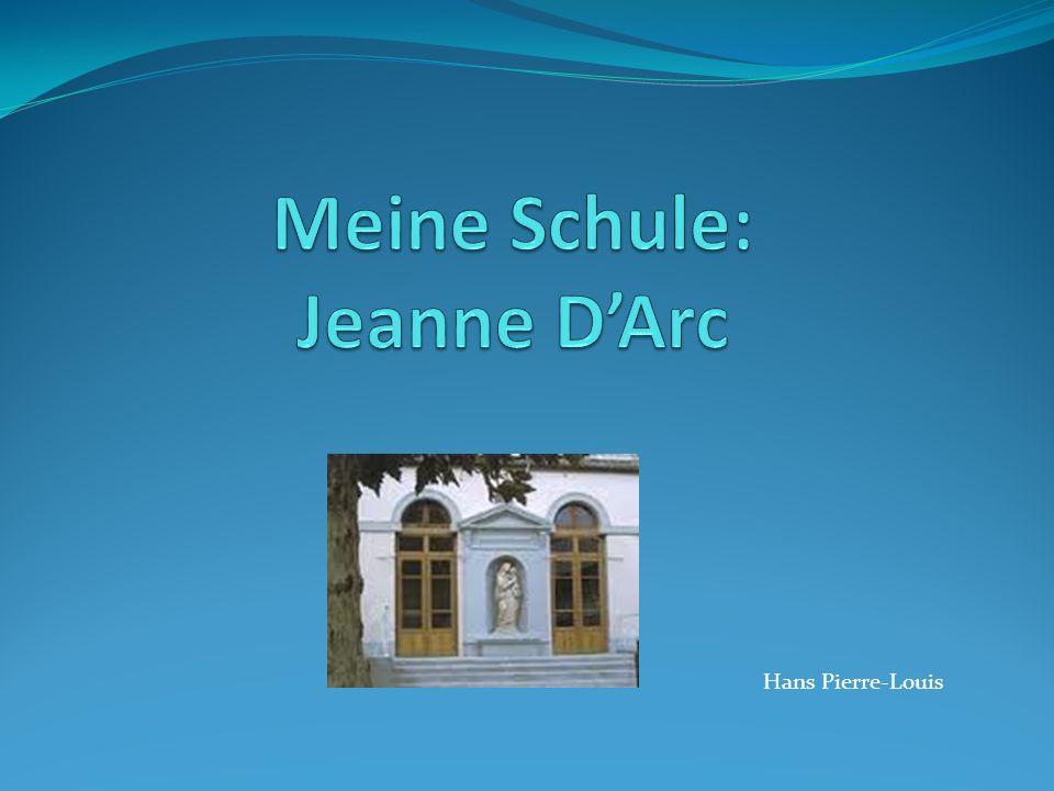Meine Schule: Jeanne D'Arc