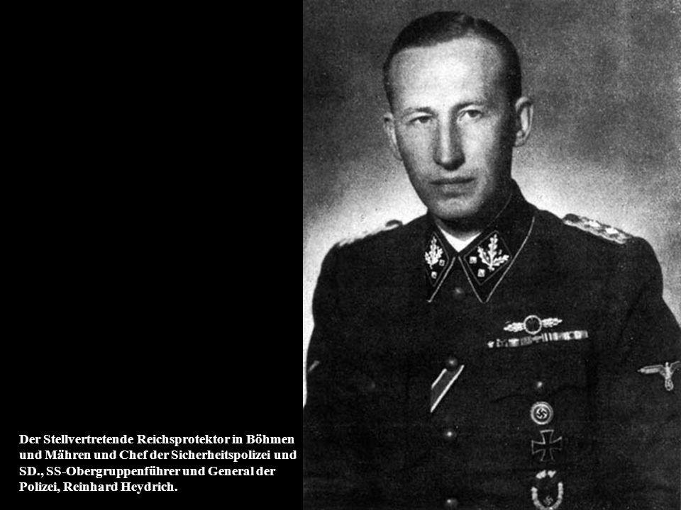 Der Stellvertretende Reichsprotektor in Böhmen und Mähren und Chef der Sicherheitspolizei und SD., SS-Obergruppenführer und General der Polizei, Reinhard Heydrich.