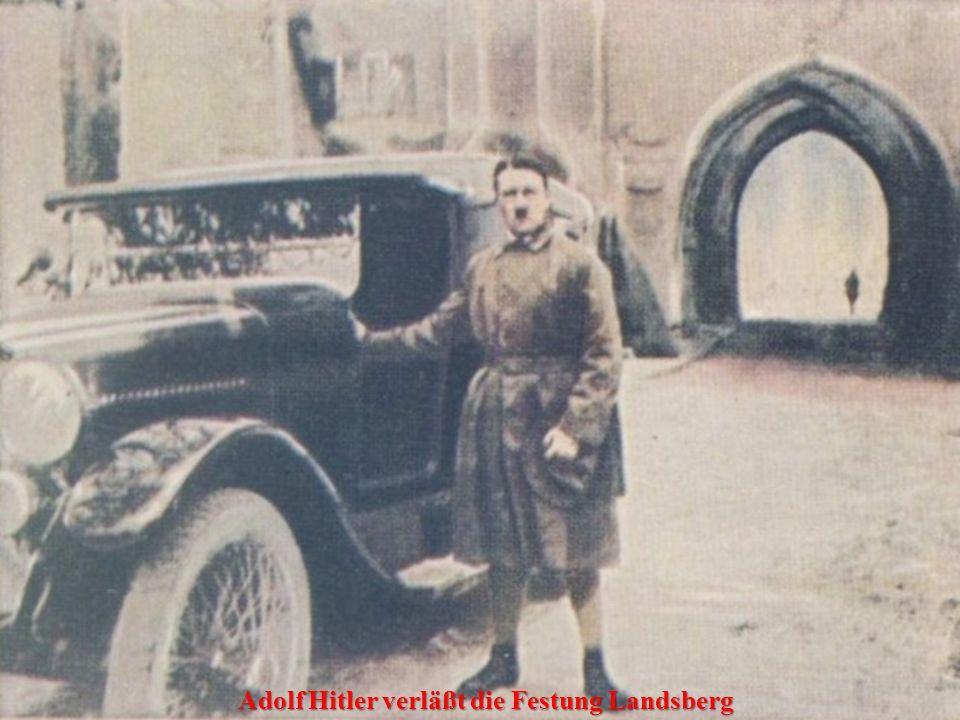 Adolf Hitler verläßt die Festung Landsberg