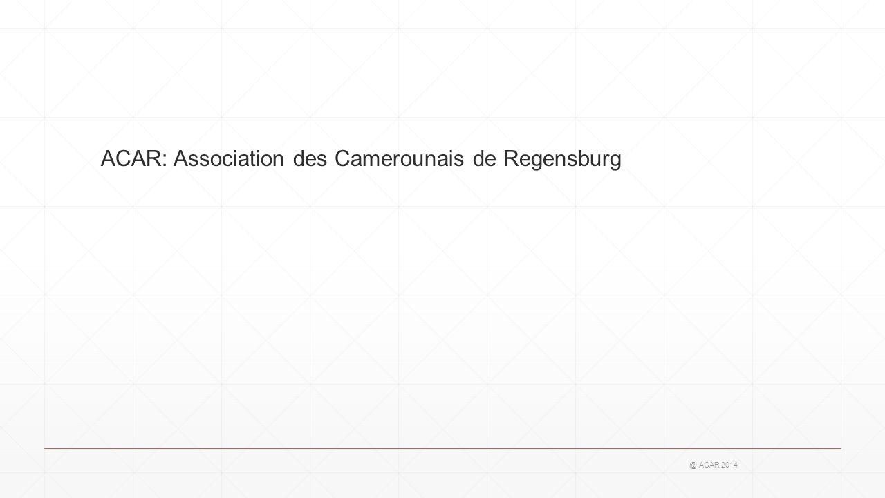 ACAR: Association des Camerounais de Regensburg