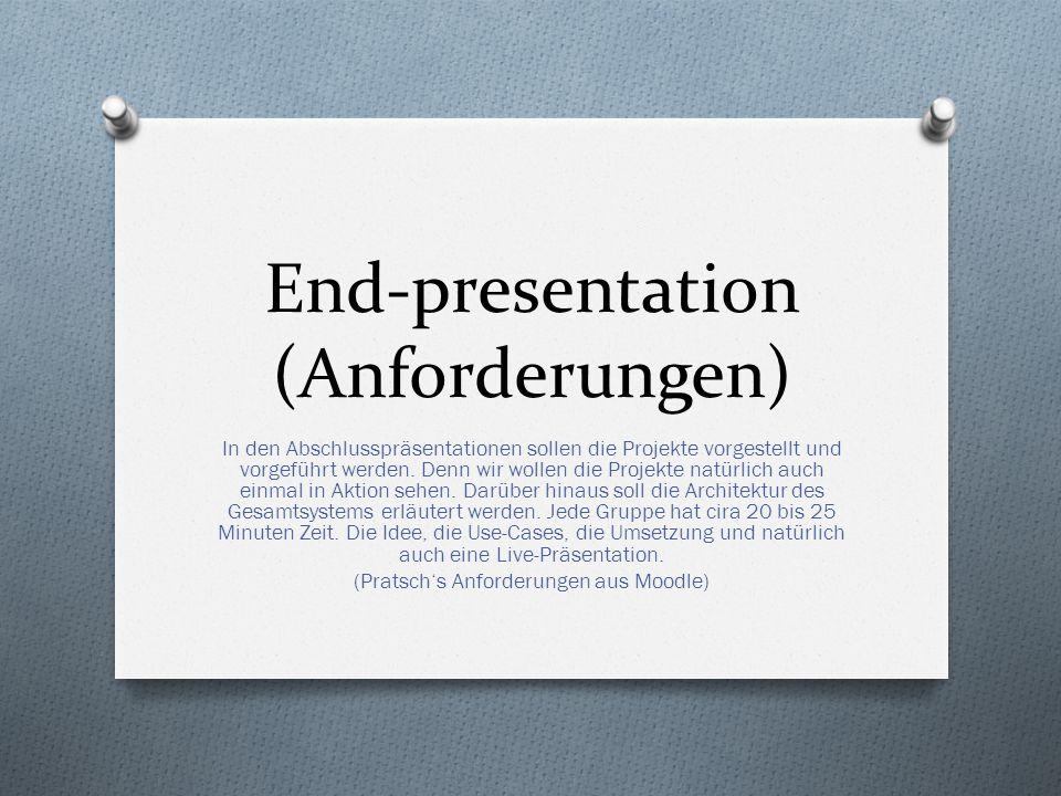 End-presentation (Anforderungen)