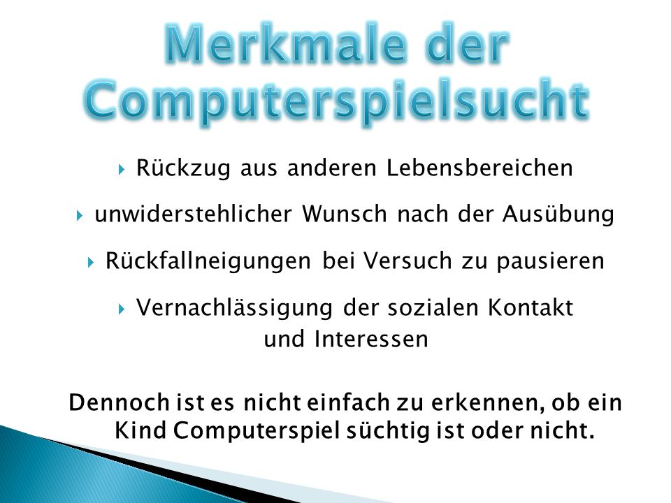 Merkmale der Computerspielsucht