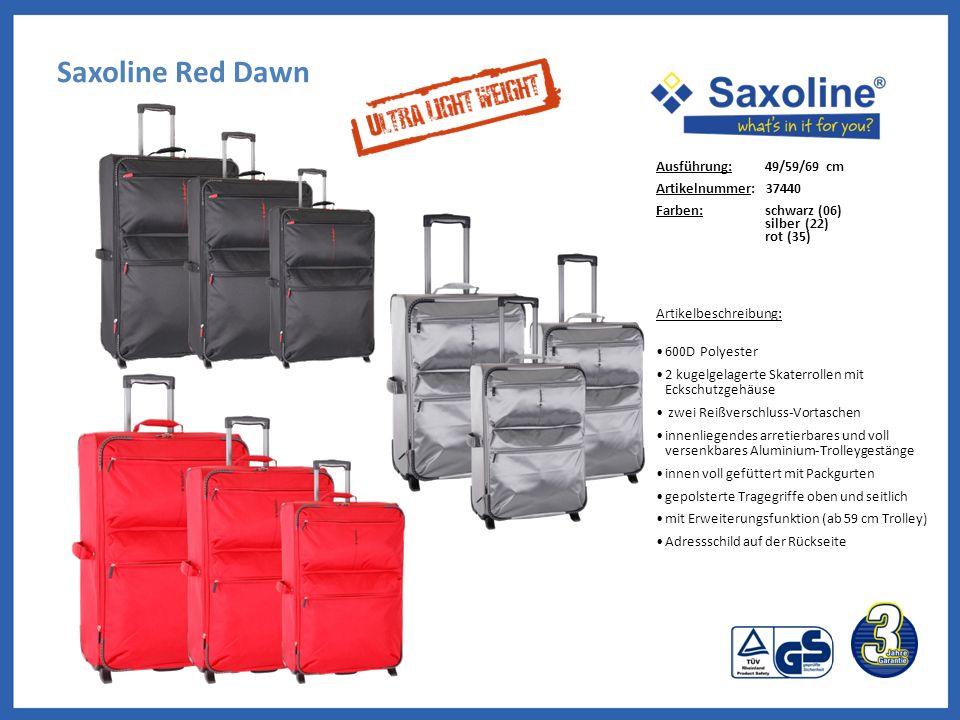 Saxoline Red Dawn Ausführung: 49/59/69 cm Artikelnummer: 37440