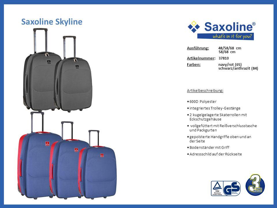 Saxoline Skyline Ausführung: 48/58/68 cm 58/68 cm Artikelnummer: 37810