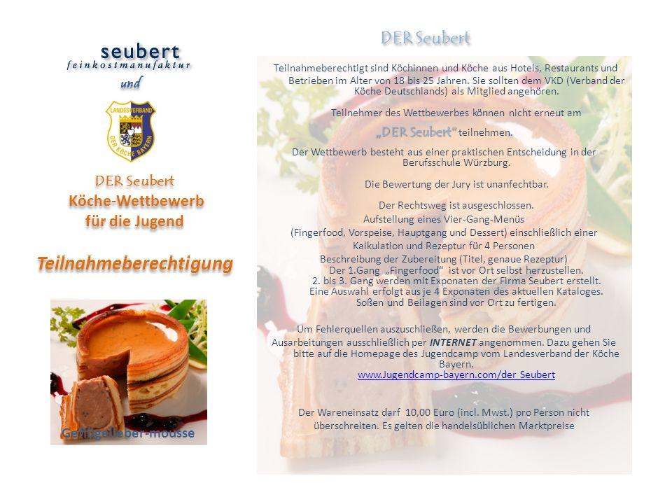 DER Seubert Köche-Wettbewerb für die Jugend Teilnahmeberechtigung