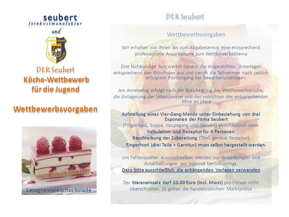 DER Seubert Köche-Wettbewerb für die Jugend Wettbewerbsvorgaben