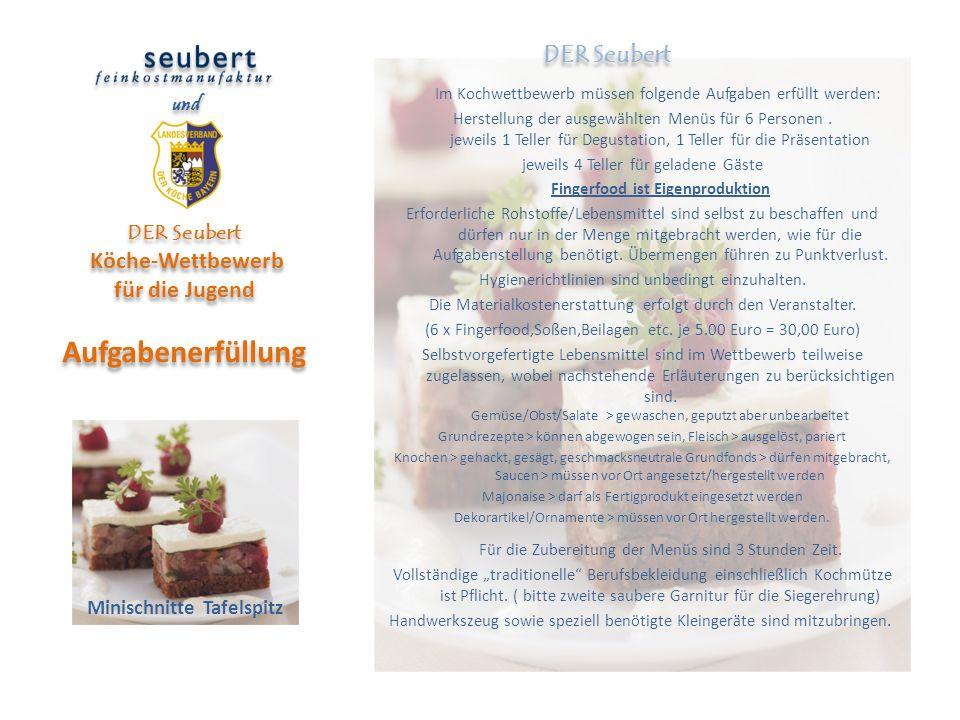 DER Seubert Köche-Wettbewerb für die Jugend Aufgabenerfüllung