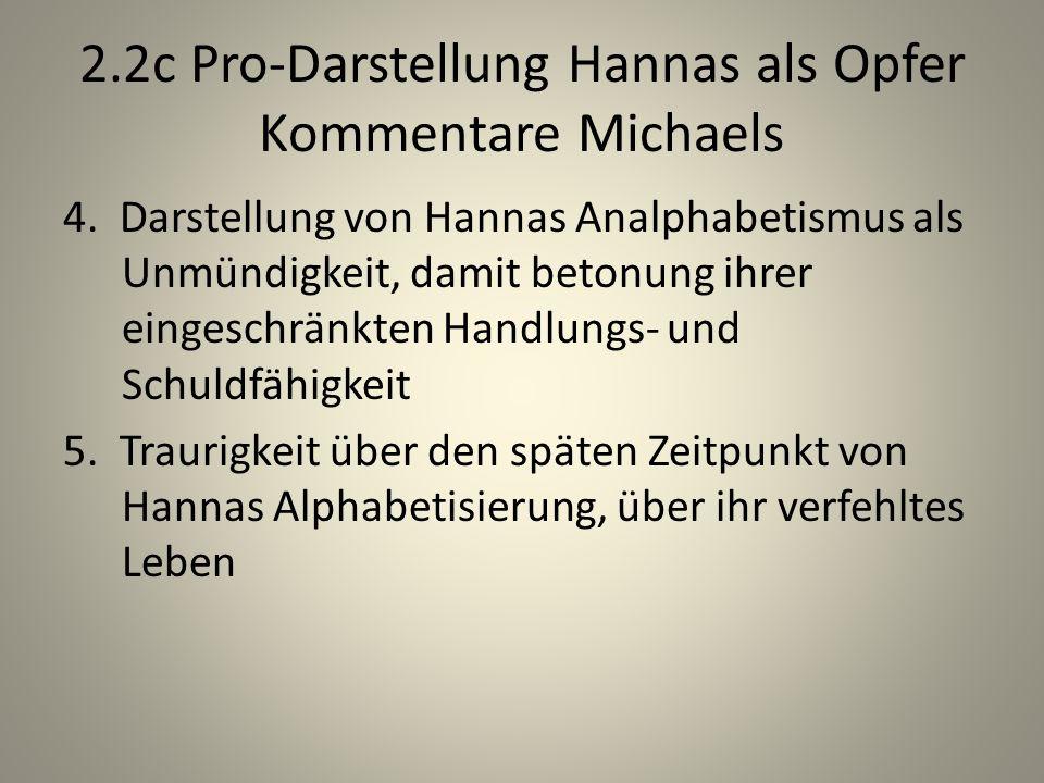 2.2c Pro-Darstellung Hannas als Opfer Kommentare Michaels