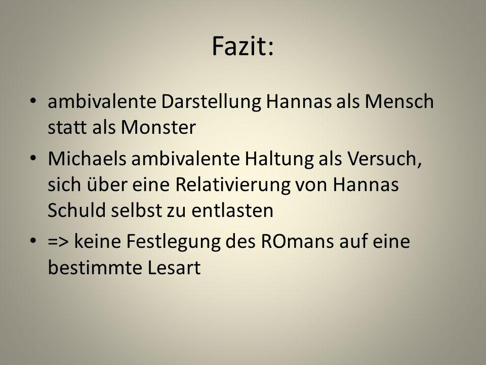 Fazit: ambivalente Darstellung Hannas als Mensch statt als Monster