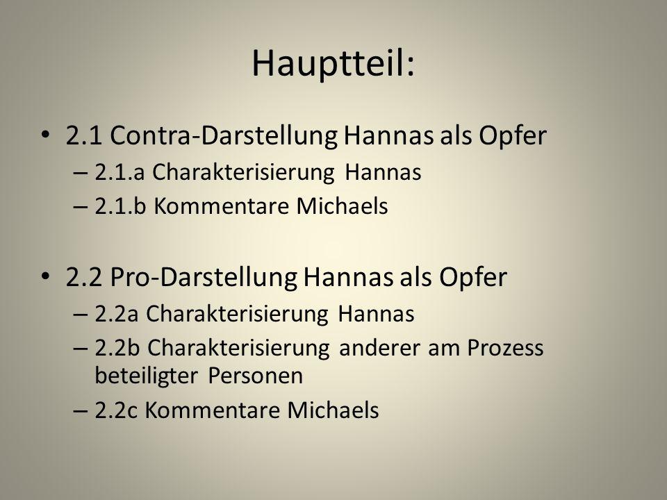 Hauptteil: 2.1 Contra-Darstellung Hannas als Opfer