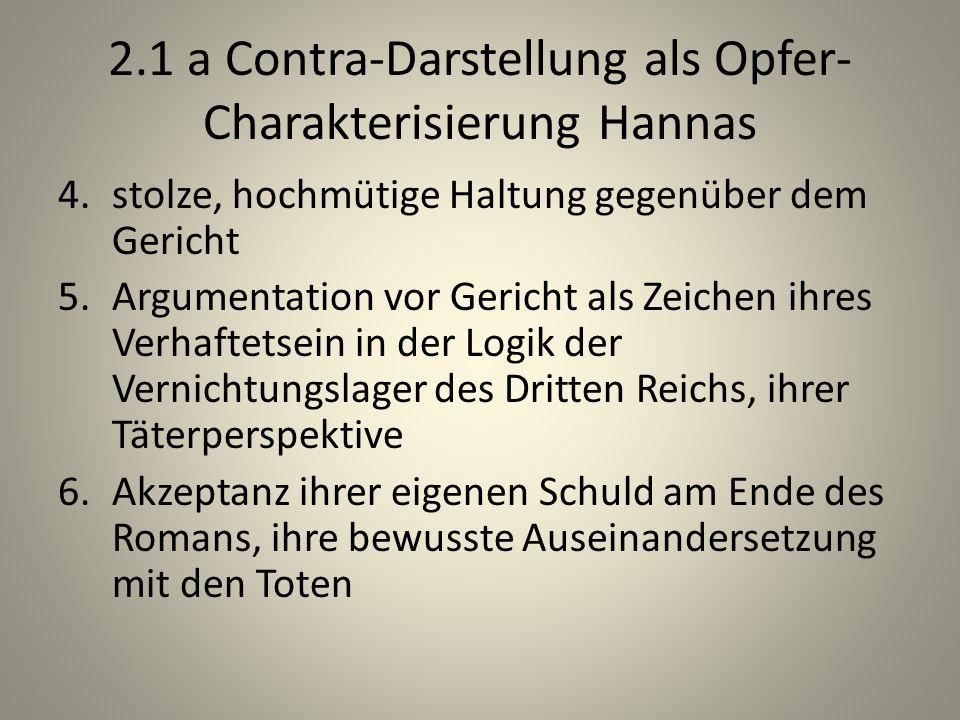 2.1 a Contra-Darstellung als Opfer-Charakterisierung Hannas