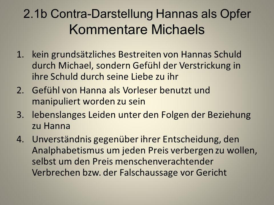 2.1b Contra-Darstellung Hannas als Opfer Kommentare Michaels