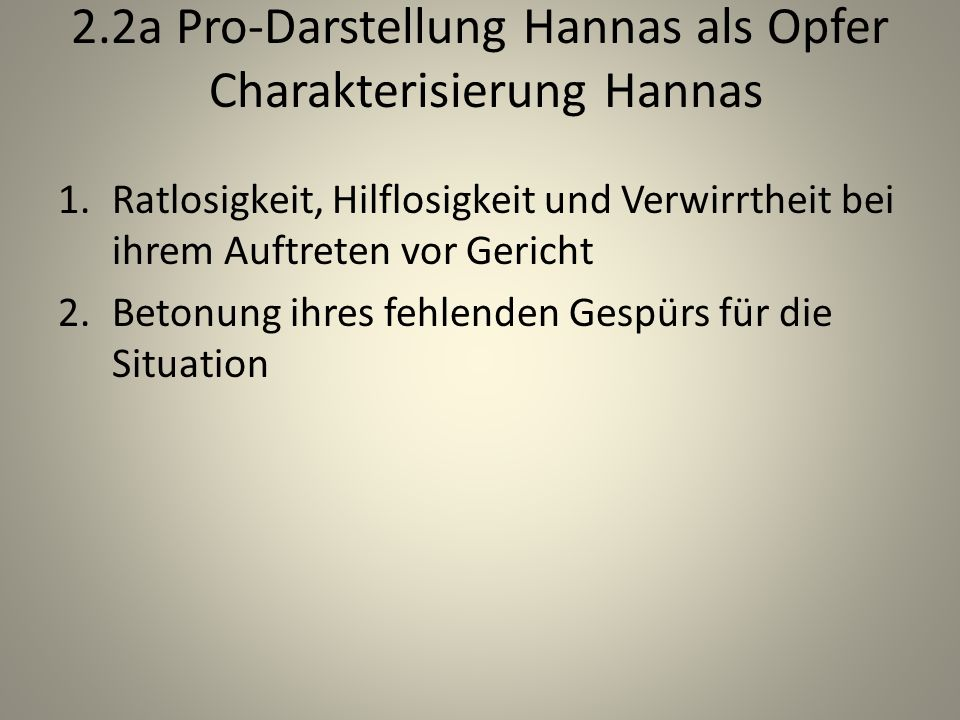 2.2a Pro-Darstellung Hannas als Opfer Charakterisierung Hannas
