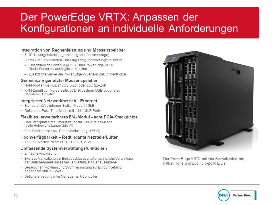 Der PowerEdge VRTX: Anpassen der Konfigurationen an individuelle Anforderungen
